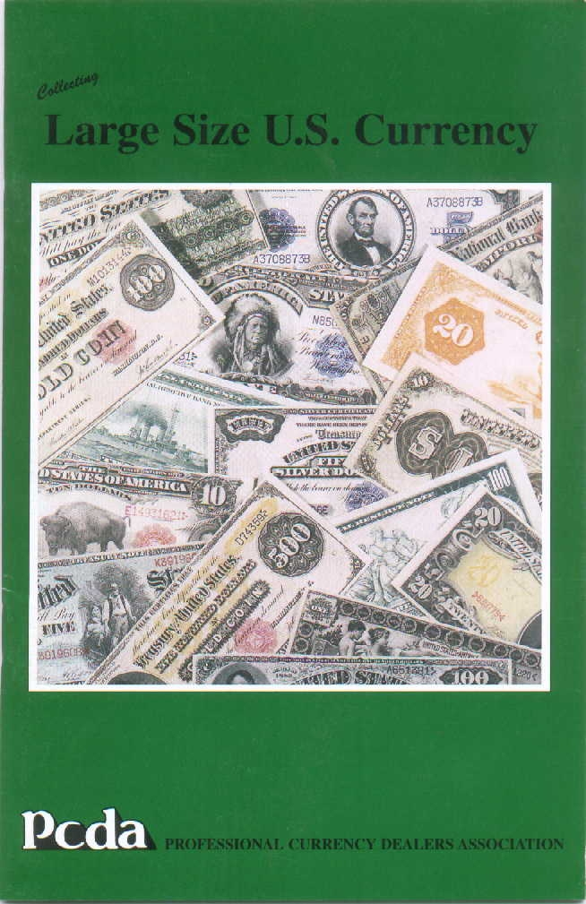 Collecting Large Size U.S. Currency